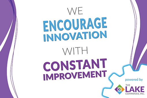 We Encourage Innovation with Constant Improvement