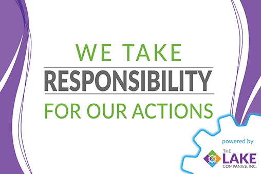 We Take RESPONSIBILITY for Our Actions